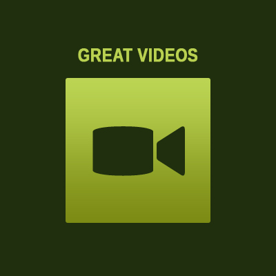 Great Videos